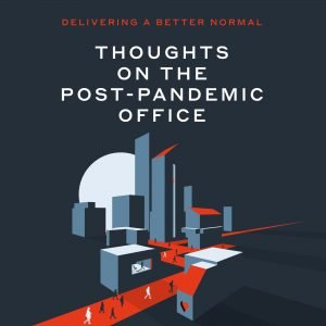 Cover graphic for Thoughts on the post-pandemic office